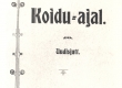Vilde, Eduard, Koidu-ajal, Uudisjutt, 1904, Kaas - KM EKLA