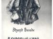 Vilde, Eduard, Külmale maale. Raudsed käed. (Vene keeles), Tln., 1954. Kaas - KM EKLA