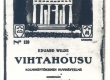 Vilde, Eduard, Pisuhänd (soome keeles), Vihtahousu. Helsinki, 1915, kaas - KM EKLA