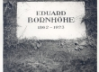 Bornhöhe, Eduard. E. Borhöhe haud Tallinna Metsakalmistul - KM EKLA